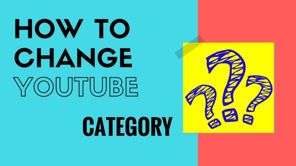 How to change Youtube channel category