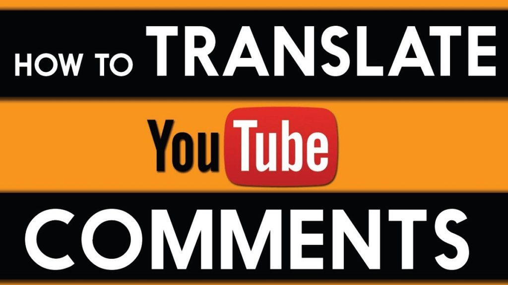How to translate Youtube Comments